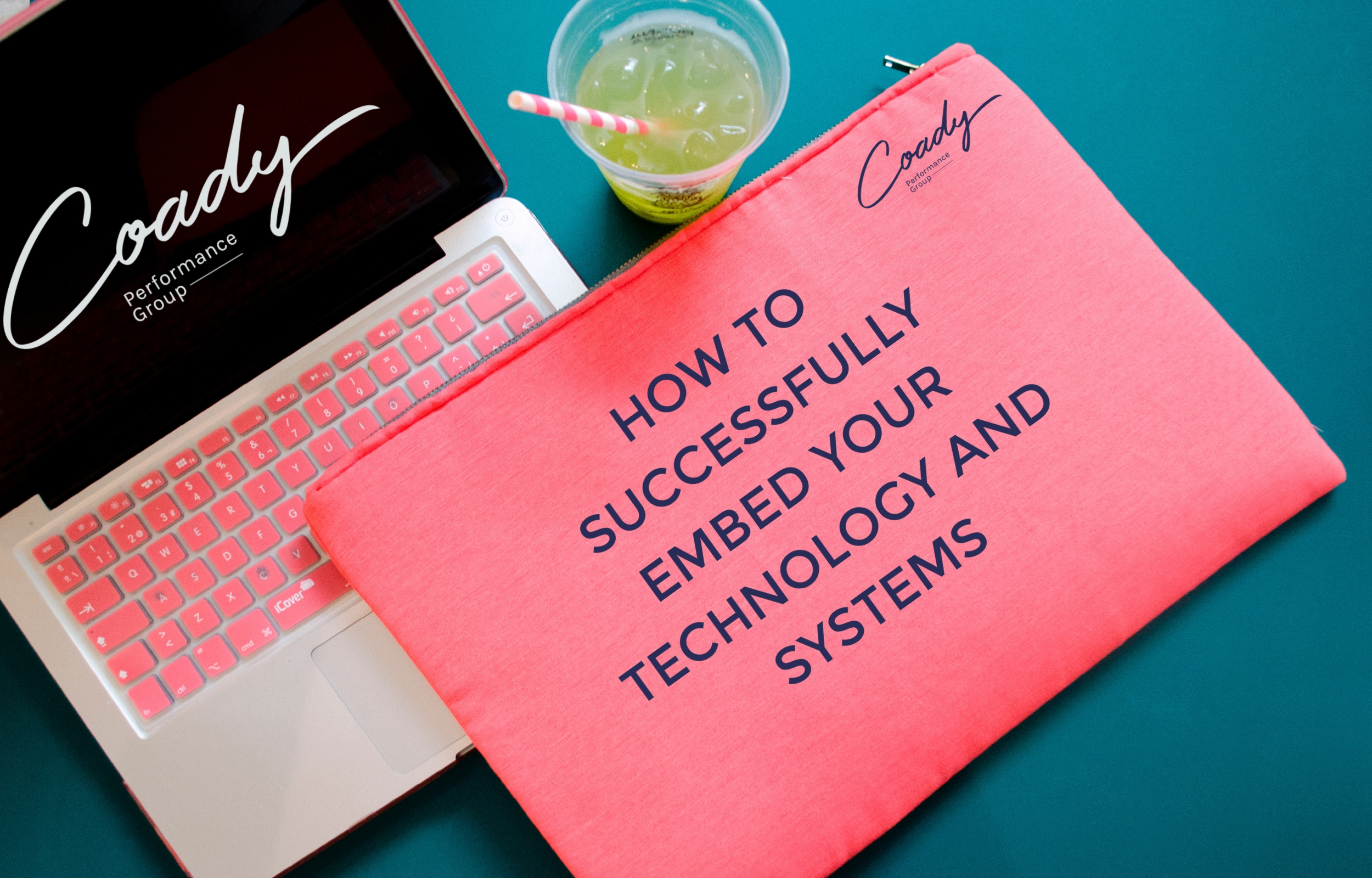 How to successfully embed your technology & systems